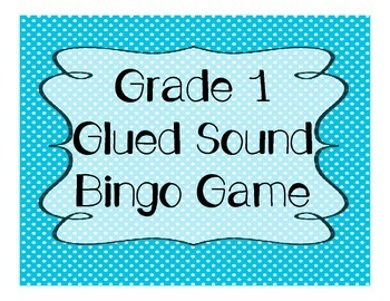 1st Grade Glued Sounds Bingo Game