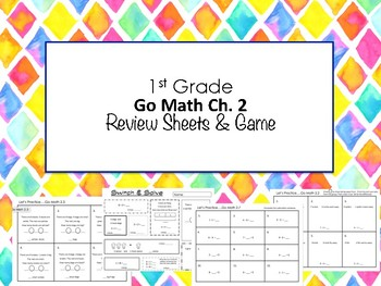 1st Grade Go Math Ch. 2 Review Sheets and Game