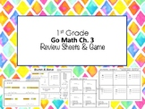 1st Grade Go Math Ch. 3 Review Sheets and Game