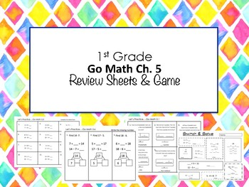 1st Grade Go Math Ch. 5 Review Sheets and Game