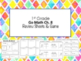 1st Grade Go Math Ch. 8 Review Sheets and Game