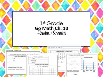 1st Grade Go Math Ch. 10 Review Sheets