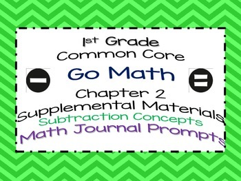 1st Grade Go Math Chapter 2 Math Journal Prompts Common Core