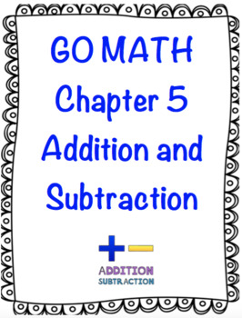 1st Grade Go Math Chapter 5 Addition and Subtraction Relationships