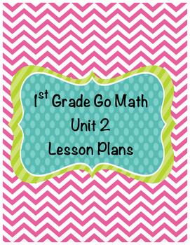 1st Grade Go Math Unit 2 Lesson Plans