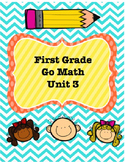 1st Grade Go Math Unit 3 Lesson Plans