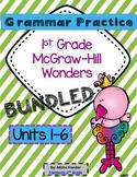 1st Grade Grammar Practice (BUNDLED) Units 1-6 McGraw-Hill Wonders
