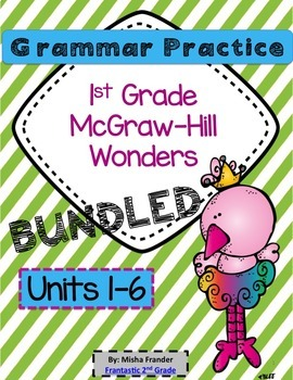 1st Grade Grammar Practice (BUNDLED) Units 1-6 McGraw-Hill