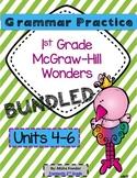 1st Grade Grammar Practice (BUNDLED) Units 4-6 McGraw-Hill Wonders