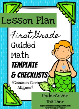 1st Grade Guided Math Lesson Plan Template & Checklists Bundle (Editable)
