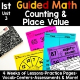 1st Grade Guided Math -Unit 3 Counting and Place Value