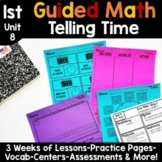 1st Grade Guided Math -Unit 8 Telling Time