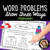 1st Grade Halloween Word Problems - Show It 3 Ways!