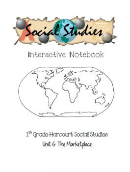 1st Grade Harcourt Social Studies Interactive Notebook Unit 6