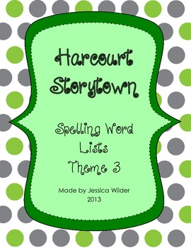 1st Grade Harcourt Storytown Spelling Word Lists - Theme 3