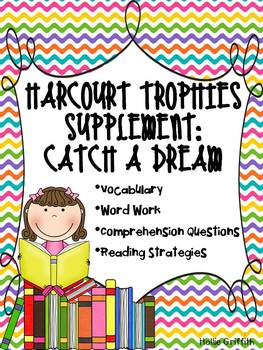 1st Grade Harcourt Trophies Supplement: Catch a Dream
