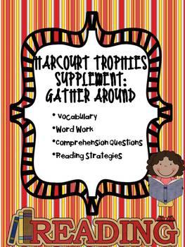 1st Grade Harcourt Trophies Supplement: Gather Around