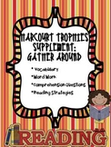 1st Grade Harcourt Trophies Supplement: Gather Around