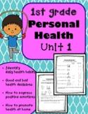 1st Grade Health - Unit 1: Personal Health