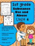 1st Grade Health - Unit 4: Substance Use and Abuse