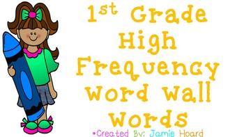 1st Grade High Frequency Word Wall Words - Yellow