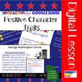 GSE SS1H1: Historical Figures Positive Character Traits for Google Slides