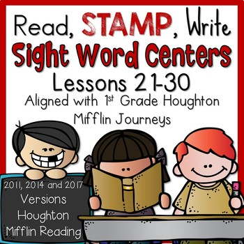 1st Grade Houghton Mifflin Read, Stamp, Write Sight Word Center Lessons 21-30