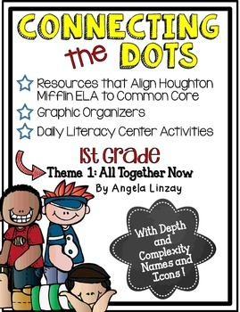 1st Grade ELA Common Core Activities: Aligned with Houghton Mifflin Theme 1