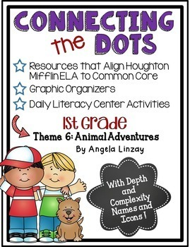 1st Grade ELA Common Core Activities: Aligned with Houghton Mifflin Theme 6