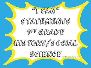 1st Grade I CAN Statement History/Social Science Blue Yellow Splat