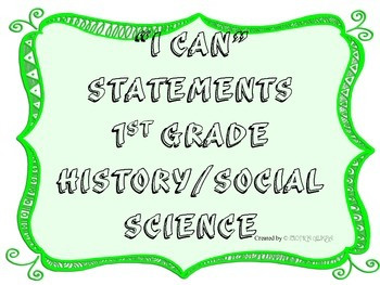 1st Grade I CAN Statement History/Social Science Green Frame