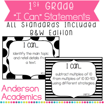 "1st Grade ""I Can"" Statements Bundle: All Standards - B&W"
