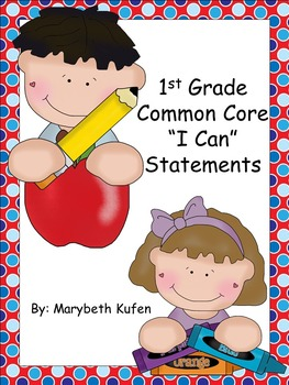 """1st Grade """"I Can"""" Statements Common Core Math and Literacy"""