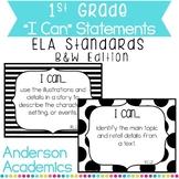 "1st Grade ""I Can"" Statements: ELA Standards - B&W"