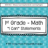 1st Grade I Can Statements - Math New MLS