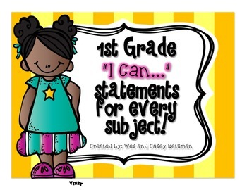 "1st Grade ""I Can"" Statements for All Subjects - CCSS & Revised Standards"