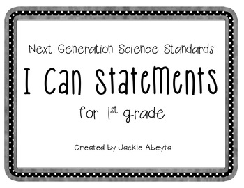 1st Grade I Can Statements for Next Generation Science Standards