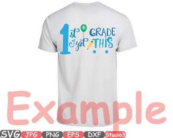 1st Grade I Got This clipart 1st Day First Grade Back to School grader svg 44sv