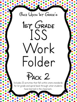 1st Grade ISS Work Packet - Pack 2... Activities for all day!