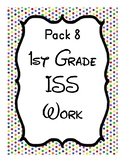 1st Grade ISS Work Packet - Pack 8... Activities for all day!