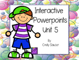 1st Grade Interactive PowerPoints, Unit 5, Reading Street
