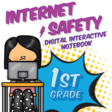 1st Grade Internet Safety Digital Interactive Notebook