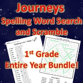 1st Grade JOURNEYS Spelling Word Search and Scramble -- ENITRE YEAR BUNDLE!