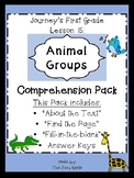 1st Grade Journey's Lesson 15 Comprehension Pack: Animal Groups