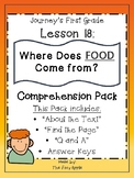 1st Grade Journey's Lesson 18 Comprehension Pack: Where Do