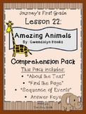 1st Grade Journey's Lesson 22 Comprehension Pack: Amazing Animals
