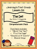 1st Grade Journey's Lesson 26 Comprehension Pack: The Dot