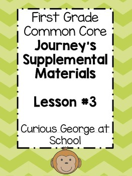1st Grade Journey's Lesson 3 Common Core, Graphic Organizers, Centers, Daily 5