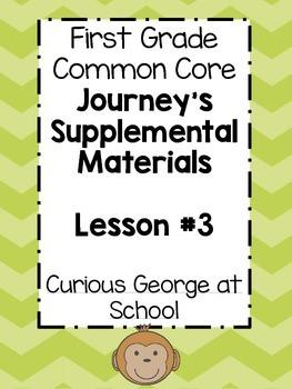 1st Grade Journey's Lesson 3 Common Core, Graphic Organizers, Centers, Daily 5