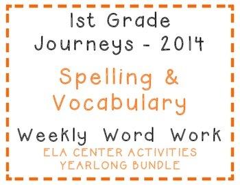 1st Grade Journeys 2014 Spelling, Vocabulary Center Activities Yearlong Bundle